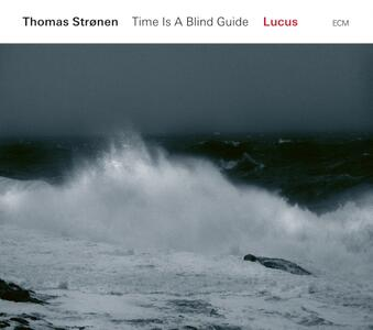 Time Is a Blind Guide - Worlds Upon Worl - Vinile LP di Thomas Stronen