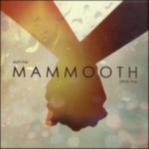 Eat Me Drink me - Vinile LP di Mammooth