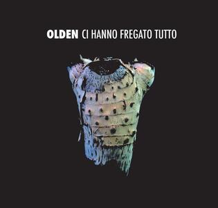 Ci hanno fregato tutto - CD Audio di Olden