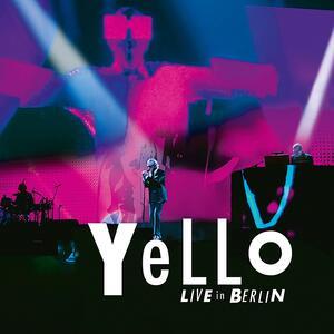 Live in Berlin - CD Audio di Yello
