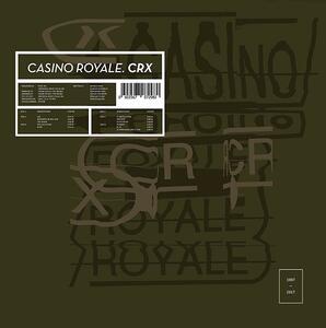CRX (20th Anniversary Edition) - Vinile LP di Casino Royale