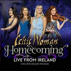 CD Homecoming. Live from Ireland (Deluxe Edition) Celtic Woman