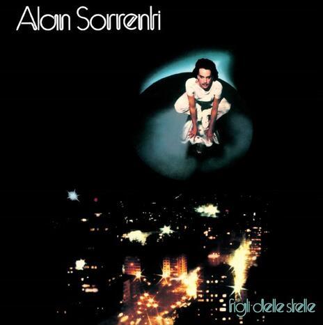 Figli delle stelle (40th Anniversary Edition) - CD Audio di Alan Sorrenti