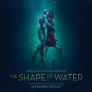 CD Shape of Water (Colonna sonora) Alexandre Desplat