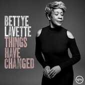 CD Things Have Changed Bettye LaVette