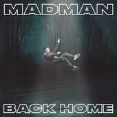 CD Back Home Madman