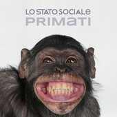 CD Primati Lo Stato Sociale