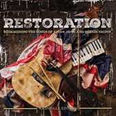 CD Restoration. Reimagining the Songs of Elton John & Bernie Taupin