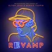 CD Revamp. Reimagining the Songs of Elton John & Bernie Taupin