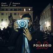 Vinile Polaroid 2.0 Carl Brave x Franco126