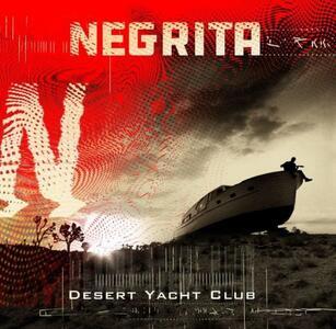 Desert Yacht Club - CD Audio di Negrita