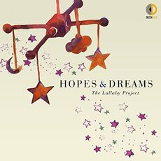 CD Hopes & Dreams. The Lullaby Project