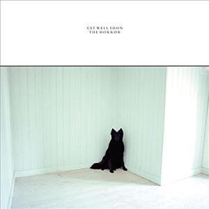 The Horror - Vinile LP di Get Well Soon