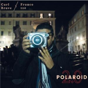 Polaroid 2.0 - Vinile LP di Carl Brave x Franco126