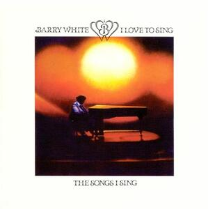 Vinile I Love to Sing the Songs I Barry White