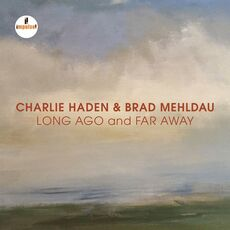 CD Long Ago and Far Away Charlie Haden Brad Mehldau