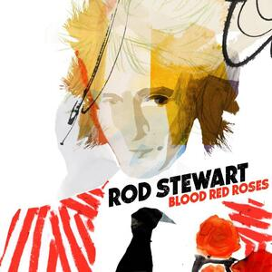 Blood Red Roses - CD Audio di Rod Stewart