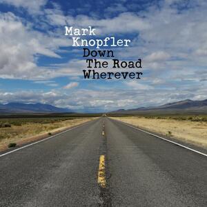 Down the Road Wherever - CD Audio di Mark Knopfler