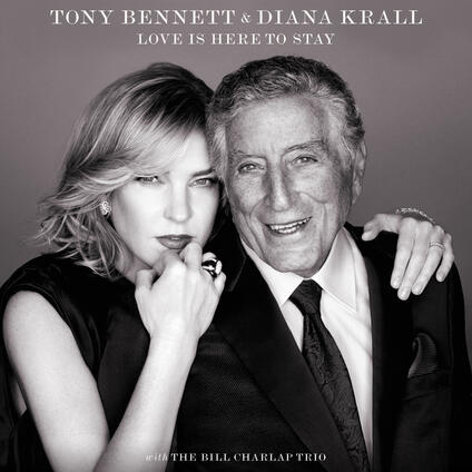 Love Is Here to Stay (Deluxe Edition) - CD Audio di Tony Bennett,Diana Krall
