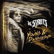 CD Young & Dangerous Struts