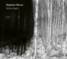 White Night - CD Audio di Stephan Micus