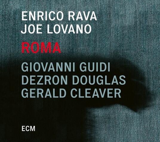 Roma - CD Audio di Joe Lovano,Enrico Rava
