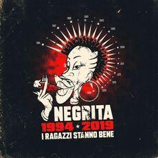 CD I ragazzi stanno bene 1994-2019 (Sanremo 2019) Negrita