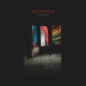Time Spent - Vinile LP di Household
