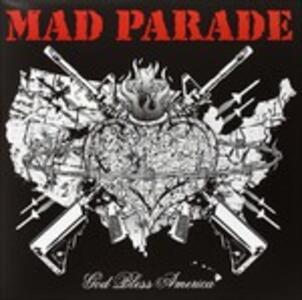 God Bless America - Vinile LP di Mad Parade