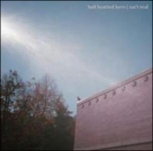 Isn't Real - Vinile LP di Half Hearted Hero