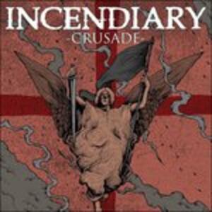 Crusade - Vinile LP di Incendiary