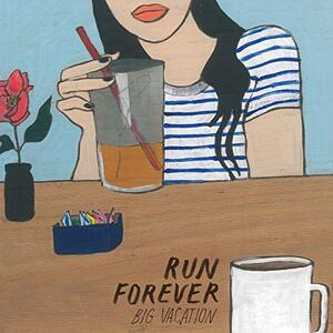 Big Vacation - Vinile 7'' di Run Forever