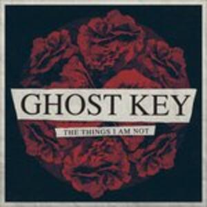 Things I Am Not - Vinile LP di Ghost Key