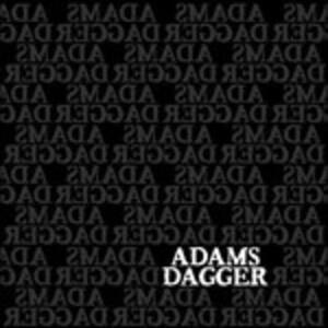 Adams Dagger - CD Audio di Adams Dagger