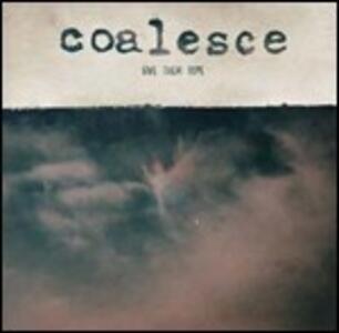 Give Them Tope - Vinile LP di Coalesce