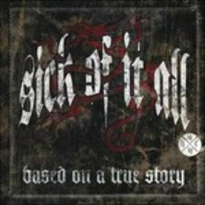 Based on a True Story - Vinile LP di Sick of it All