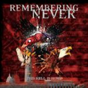This Hell Is Home - Vinile LP di Remembering Never