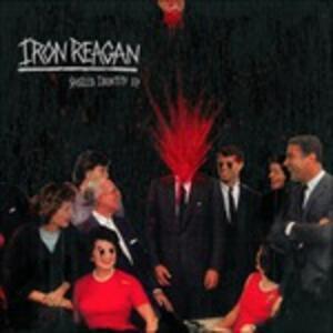 Spoiled Identity - Vinile LP di Iron Reagan