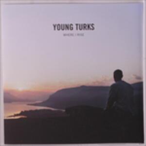 Where I Rise - Vinile LP di Young Turks