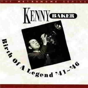 Birth of a Legend - CD Audio di Kenny Baker