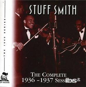 Complete 1936-37 Sessions - CD Audio di Stuff Smith