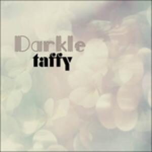 Darkle-10 - Vinile LP di Taffy