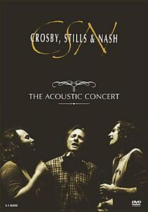 Film Crosby, Stills & Nash. The Acoustic Concert