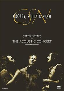 Crosby, Stills & Nash. The Acoustic Concert - DVD