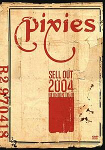 Pixies. Sell Out 2004 - DVD