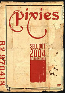 Film Pixies. Sell Out 2004