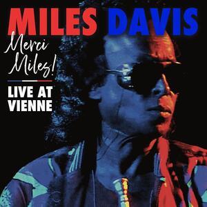 CD Merci Miles! Live at Vienne Miles Davis