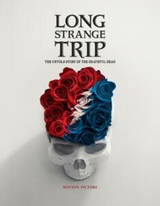 Long Strange Trip. The Untold - Blu-ray