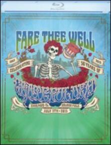 Grateful Dead. Fare Thee Well (2 Blu-ray) - Blu-ray