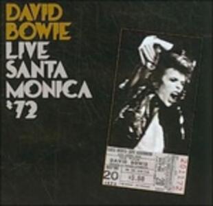 Live Santa Monica 72 - CD Audio di David Bowie